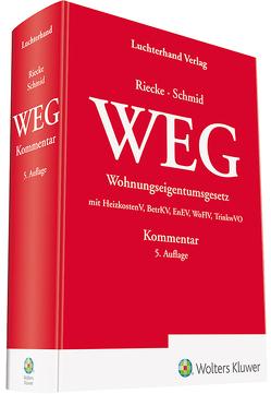 WEG Kommentar von Riecke,  Olaf, Schmid,  Michael J.