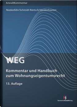 WEG – Kommentar und Handbuch zum Wohnungseigentumsrecht von Niedenführ,  Werner, Schmidt-Räntsch,  Johanna, Vandenhouten,  Nicole