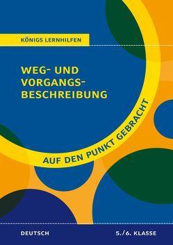 Weg- und Vorgangsbeschreibung für die 5. und 6. Klasse von Rebl,  Werner