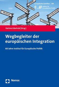 Wegbegleiter der europäischen Integration von Marhold,  Hartmut