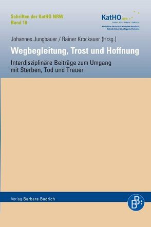 Wegbegleitung, Trost und Hoffnung von Jungbauer,  Johannes, Krockauer,  Rainer