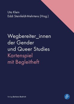 Wegbereiter_innen der Gender und Queer Studies von Klein,  Uta, Steinfeldt-Mehrtens,  Eddi