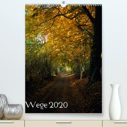 Wege 2020 (Premium, hochwertiger DIN A2 Wandkalender 2020, Kunstdruck in Hochglanz) von Just (foto-just.de),  Gerald