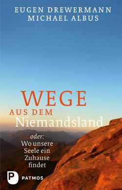 Wege aus dem Niemandsland von Albus,  Michael, Drewermann,  Eugen