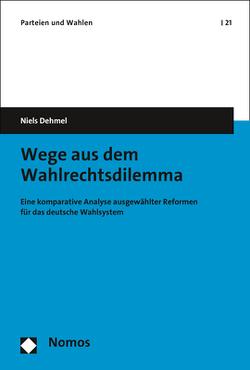 Wege aus dem Wahlrechtsdilemma von Dehmel,  Niels