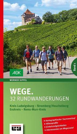 Wege. Band 1 von Sippel,  Werner