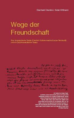 Wege der Freundschaft von Cherdron,  Eberhard, Wittmann,  Dieter