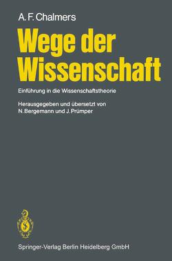 Wege der Wissenschaft von Bergemann,  Niels, Chalmers,  Alan F., Prümper,  Jochen