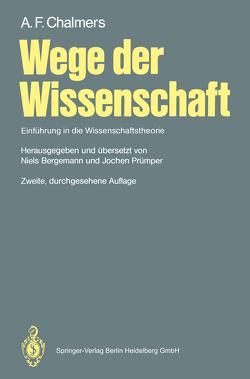 Wege der Wissenschaft von Bergemann,  Niels, Chalmers,  A.F., Prümper,  Jochen
