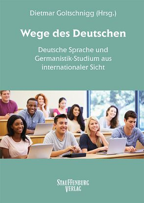 Wege des Deutschen von Goltschnigg,  Dietmar