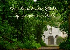 Wege des einfachen Glücks – Spaziergänge im Wald (Wandkalender 2019 DIN A3 quer) von Malms,  Emel