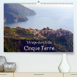 Wege durch die Cinque Terre (Premium, hochwertiger DIN A2 Wandkalender 2020, Kunstdruck in Hochglanz) von Erbacher,  Thomas