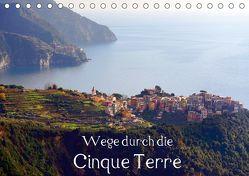 Wege durch die Cinque Terre (Tischkalender 2019 DIN A5 quer) von Erbacher,  Thomas