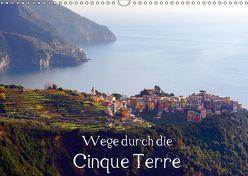 Wege durch die Cinque Terre (Wandkalender 2019 DIN A3 quer) von Erbacher,  Thomas