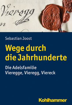 Wege durch die Jahrhunderte von Joost,  Sebastian