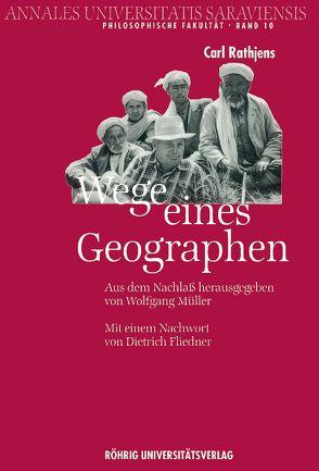 Wege eines Geographen von Fliedner,  Dietrich, Mueller,  Wolfgang, Rathjens,  Carl