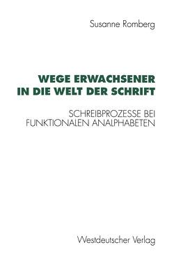 Wege Erwachsener in die Welt der Schrift von Romberg,  Susanne