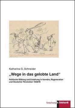 """""""Wege in das gelobte Land"""" von Schneider,  Katharina G."""