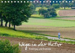 Wege in der Natur – Kraichgau und Enzkreis (Tischkalender 2019 DIN A5 quer)