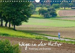 Wege in der Natur – Kraichgau und Enzkreis (Wandkalender 2018 DIN A4 quer) von Spies,  Harald