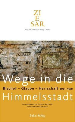 Wege in die Himmelsstadt von Bergstedt,  Clemens, Heimann,  Heinz D