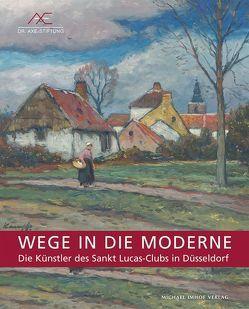 Wege in die Moderne von Mai,  Ekkehard