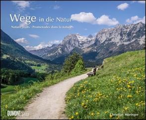 Wege in die Natur 2022 – Wandkalender 52 x 42,5 cm – Spiralbindung