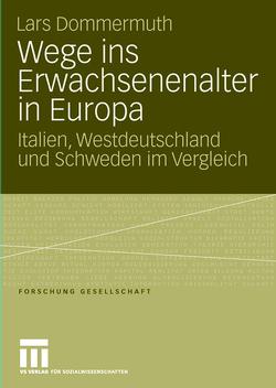 Wege ins Erwachsenenalter in Europa von Dommermuth,  Lars