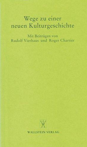 Wege zu einer neuen Kulturgeschichte von Lehmann,  Hartmut