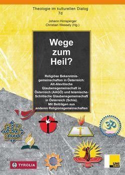 Wege zum Heil? von Hirnsperger,  Johann, Wessely,  Christian