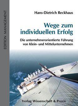 Wege zum individuellen Erfolg von Reckhaus,  Hans-Dietrich