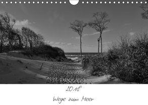 Wege zum Meer (Wandkalender 2018 DIN A4 quer) von Becker,  Uwe