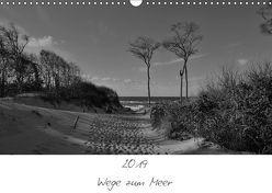 Wege zum Meer (Wandkalender 2019 DIN A3 quer) von Becker,  Uwe