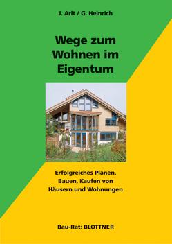 Wege zum Wohnen im Eigentum von Arlt,  Joachim, Heinrich,  Gabriele
