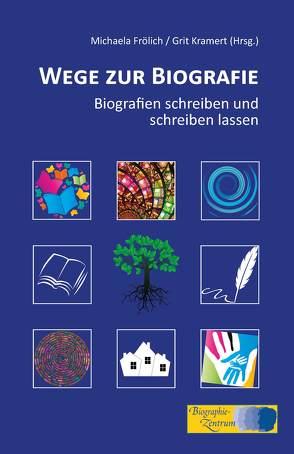 Wege zur Biografie von Frölich,  Michaela, Kramert,  Grit