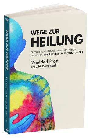 Wege zur Heilung von Ratajczak,  Dawid, Winfried,  Prost