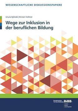 Wege zur Inklusion in der beruflichen Bildung von Bylinski,  Ursula, Vollmer,  Kirsten