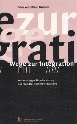 Wege zur Integration von Bauböck,  Rainer, Volf,  Patrik