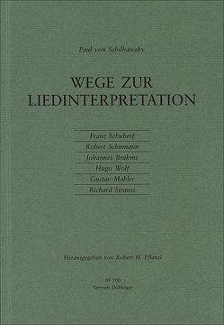 Wege zur Liedinterpretation von Pflanzl,  Robert H., Schilhawsky,  Paul von