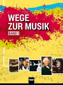 Wege zur Musik 1 NEU + E-Book von Knapp,  Walter, Peschl,  Wolf, Unterberger,  Stefan