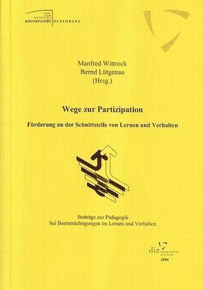 Wege zur Partizipation von Lütgenau,  Bernd, Wittrock,  Manfred