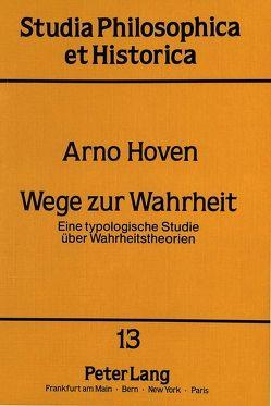 Wege zur Wahrheit von Hoven,  Arno Josef