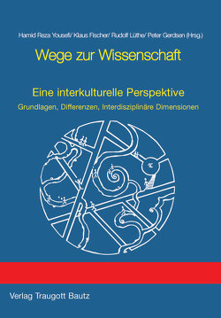Wege zur Wissenschaft von Fischer,  Klaus, Gerdsen,  Peter, Lüthe,  Rudolf, Yousefi,  Hamid R