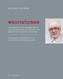 Wegstationen von Jacobeit,  Sigrid, Jacobeit,  Wolfgang, Stegemann,  Wolfgang
