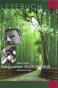 Wegweiser Buddhismus von Sangharakshita