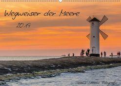 Wegweiser der Meere (Wandkalender 2019 DIN A2 quer) von Stracke Fotografie,  Dennis