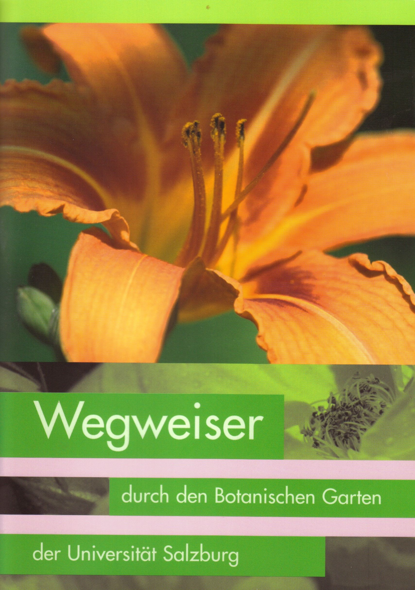 Wegweiser Durch Den Botanischen Garten Der Universitat Salzburg Von A