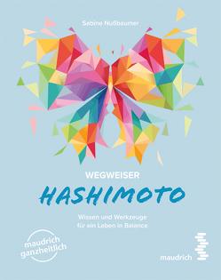 Wegweiser Hashimoto von Nußbaumer,  Sabine