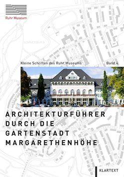 Architekturführer durch die Gartenstadt Margarethenhöhe von Metzendorf,  Rainer, Mikuscheit,  Achim
