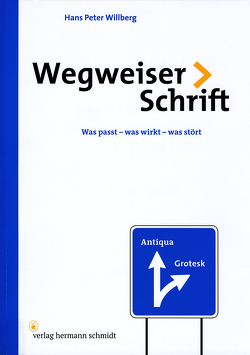 Wegweiser Schrift von Willberg,  Hans Peter